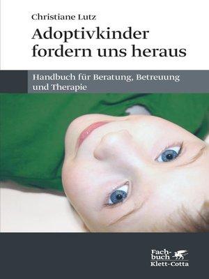 cover image of Adoptivkinder fordern uns heraus