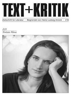 cover image of TEXT + KRITIK 221--Terézia Mora