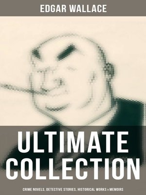 cover image of Edgar Wallace--Ultimate Collection