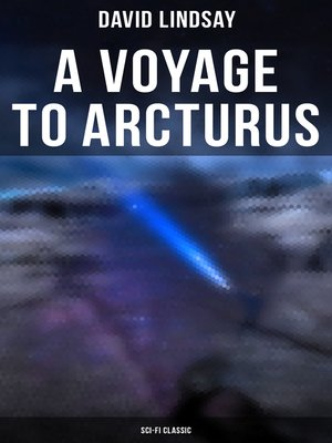 cover image of A VOYAGE TO ARCTURUS (Sci-Fi Classic)