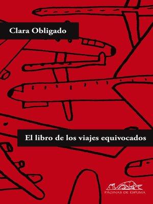 cover image of El libro de los viajes equivocados