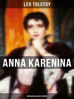 cover image of ANNA KARENINA (Russian Classics Series)