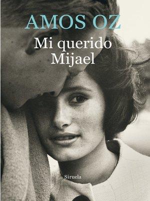 cover image of Mi querido Mijael