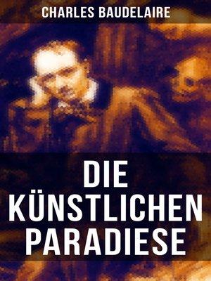 cover image of Die künstlichen Paradiese