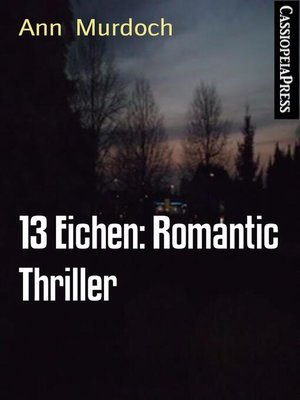 cover image of 13 Eichen