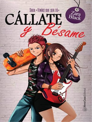 cover image of Cállate y bésame (Saga TQST 2)