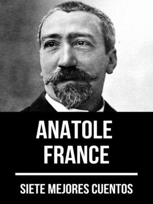 cover image of 7 mejores cuentos de Anatole France
