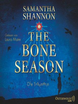cover image of The Bone Season--Die Träumerin