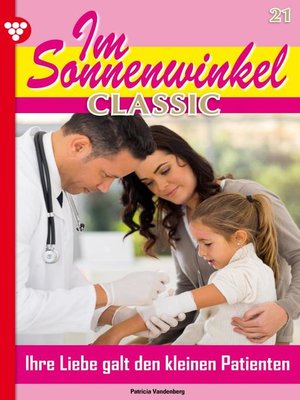 cover image of Im Sonnenwinkel Classic 21 – Familienroman