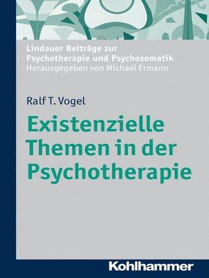 cover image of Existenzielle Themen in der Psychotherapie