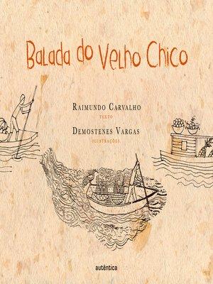 cover image of Balada do Velho Chico