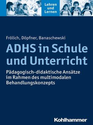 cover image of ADHS in Schule und Unterricht