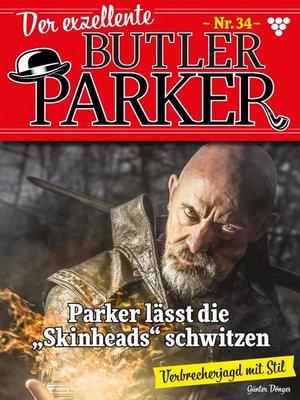 cover image of Der exzellente Butler Parker 34 – Kriminalroman
