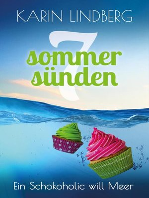 cover image of Ein Schokoholic will Meer