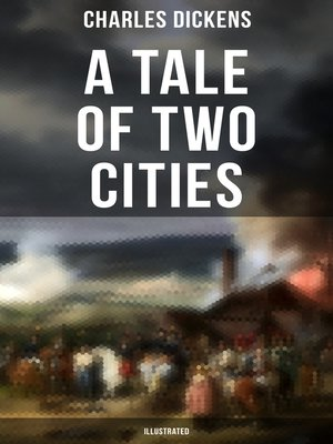cover image of A Tale of Two Cities (Illustrated)