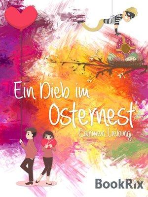cover image of Ein Dieb im Osternest