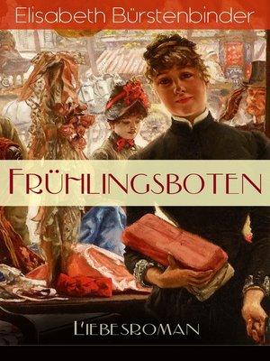 cover image of Frühlingsboten (Liebesroman)