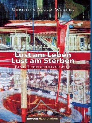 cover image of Lust am Leben – Lust am Sterben