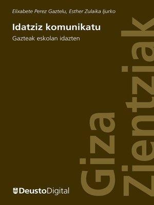 cover image of Idatziz Komunikatu