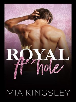 cover image of Royal A**hole