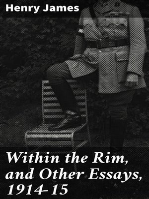cover image of Within the Rim, and Other Essays, 1914-15