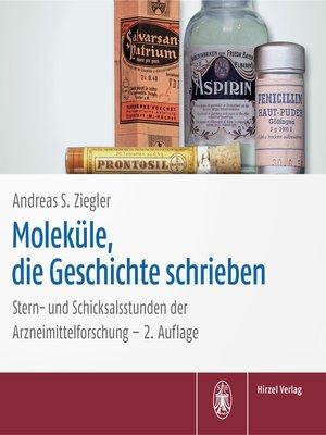 cover image of Moleküle, die Geschichte schrieben