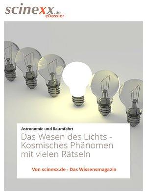 cover image of Das Wesen des Lichts