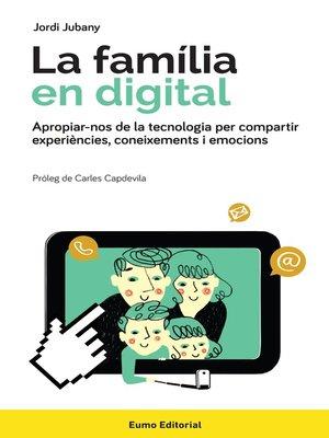 cover image of La família en digital