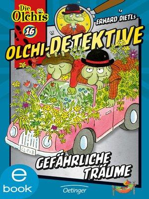 cover image of Olchi-Detektive. Gefährliche Träume