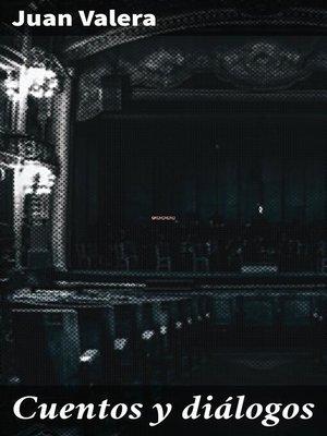 cover image of Cuentos y diálogos