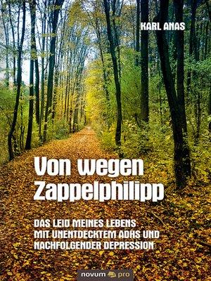 cover image of Von wegen Zappelphilipp