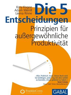 cover image of Die 5 Entscheidungen