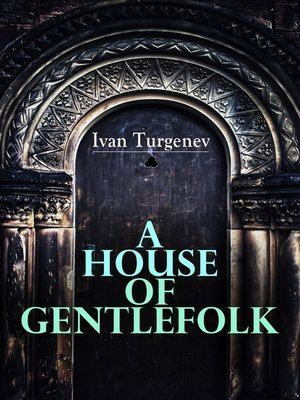 cover image of A House of Gentlefolk