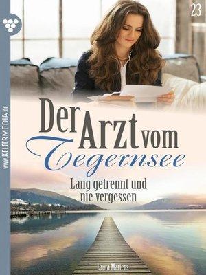 cover image of Der Arzt vom Tegernsee 23 – Arztroman