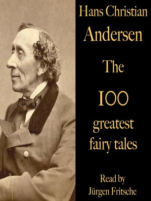 cover image of The 100 greatest fairy tales by Hans Christian Andersen
