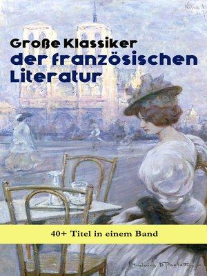 cover image of Große Klassiker der französischen Literatur