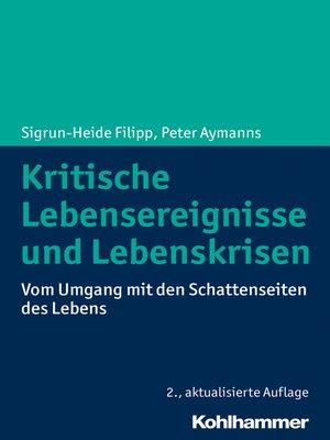cover image of Kritische Lebensereignisse und Lebenskrisen