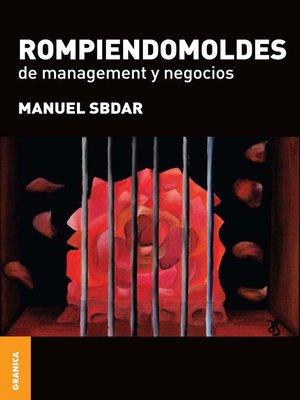 cover image of Rompiendomoldes de management y negocios