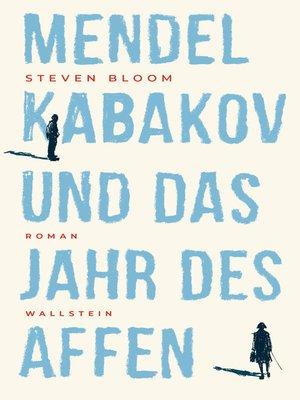 cover image of Mendel Kabakov und das Jahr des Affen