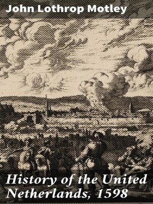 cover image of History of the United Netherlands, 1598