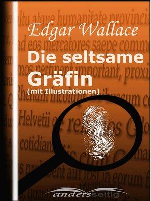 cover image of Die seltsame Gräfin (mit Illustrationen)