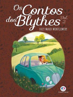 cover image of Os contos dos Blythes Vol II