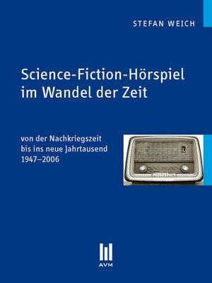 cover image of Science-Fiction-Hörspiel im Wandel der Zeit