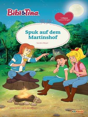 cover image of Bibi & Tina--Spuk auf dem Martinshof
