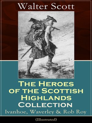 cover image of The Heroes of the Scottish Highlands Collection