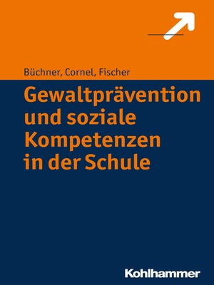 cover image of Gewaltprävention und soziale Kompetenzen in der Schule