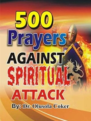 cover image of 500 Prayers Against Spiritual Attack