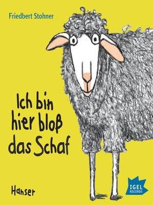 cover image of Ich bin hier bloß das Schaf