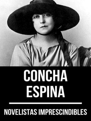 cover image of Novelistas Imprescindibles--Concha Espina