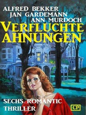 cover image of Verfluchte Ahnungen